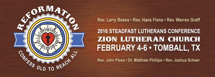 Steadfast Lutherans Conference going on now in Tomball, Texas!