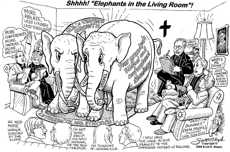 Does Anybody See That Elephant In The Room A Fresh Cartoon From Pastor Blazek Steadfast Lutherans
